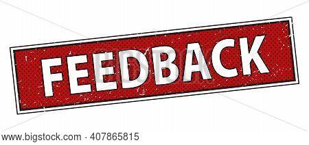 Feedback Paper Peeler Sign. Feedback Sticker Vintage Label