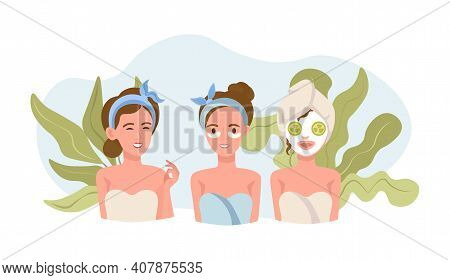 Three Beautiful Women Doing Body And Skin Care Procedures. Domestic Beauty Procedures Or Spa Resort