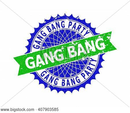 Vector Gang Bang Party Bicolor Seal With Corroded Style. Blue And Green Colors. Flat Seal With Gang