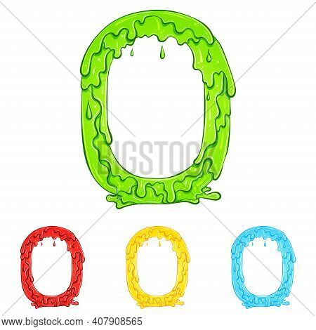 Letter O With Flow Drops And Goo Splash. Color Illustration Of The Symbol O In Four Colors Green, Re