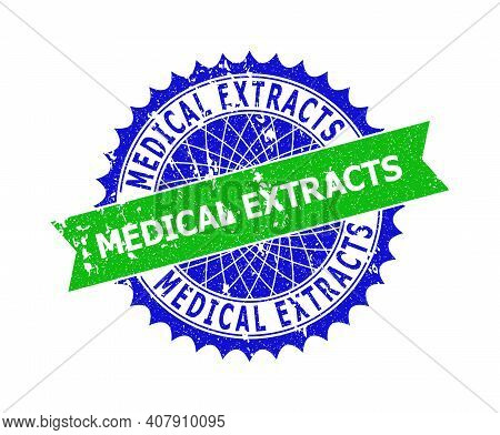 Vector Medical Extracts Bicolor Stamp Seal With Grunge Surface. Blue And Green Colors. Flat Seal Sta