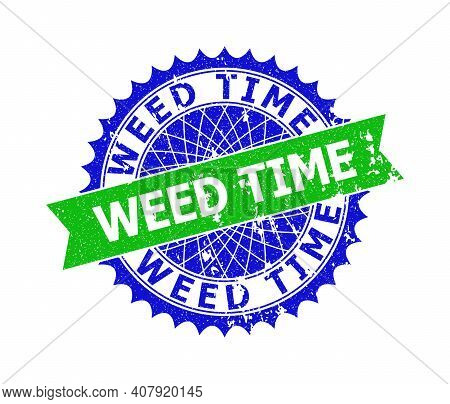 Vector Weed Time Bicolor Stamp Seal With Unclean Style. Blue And Green Colors. Flat Seal Stamp With