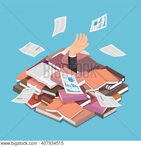 Flat 3d Isometric Businessman Drowned In Book And Document Pile. Information Overload And Overwork C