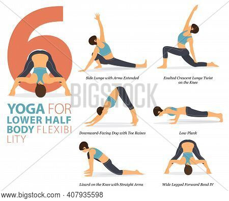 Infographic 6 Yoga Poses For Workout In Concept Of Lower Body Flexibility In Flat Design. Women Exer