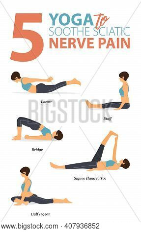 Infographic Of 5 Yoga Poses For Workout At Home In Concept Of Yoga For Soothe Sciatic Pain In Flat D