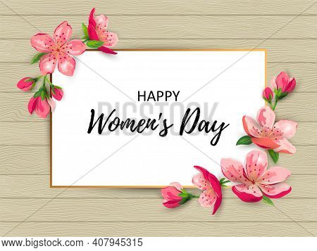 Happy Womens Day With Blossom Sakura, Cherry Flowers. Place For Text. Great For Invites, Flyer, Brid
