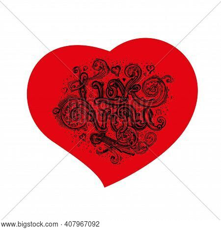 The Words I Love You, On The Background Of A Red Heart. Handmade Lettering, Vector Greeting Card. A
