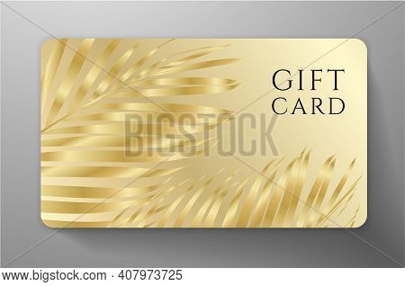 Gift Card, Gift Voucher, Gift Certificate With Exotic Gold Luxury Palm Branch Isolated On Golden Bac