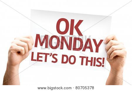 Ok Monday Let's Do This! card isolated on white background