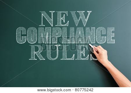 new compliance rules written on blackboard