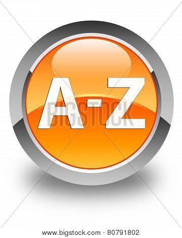 A To Z Glossy Orange Round Button