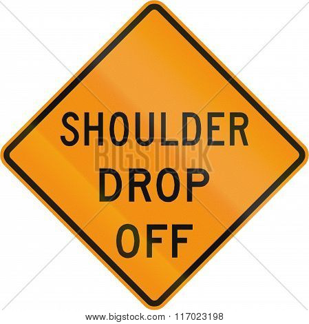 Road Sign Used In The Us State Of Virginia - Shoulder Drop Off