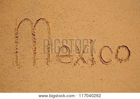 Mexico Sign On The Beach Sand
