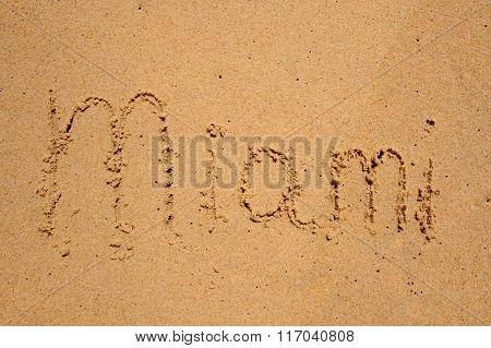 Sign Miami Written On Sand