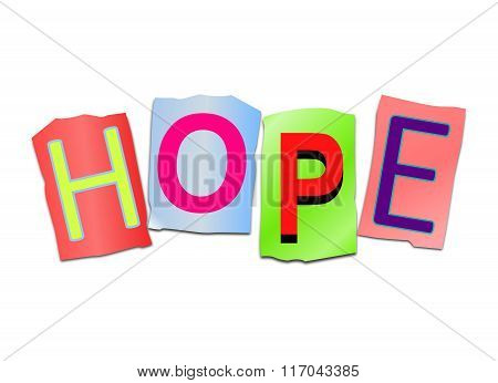 Illustration depicting a set of cut out printed letters arranged to form the word hope. poster