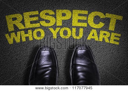 Top View of Business Shoes on the floor with the text: Respect Who You Are