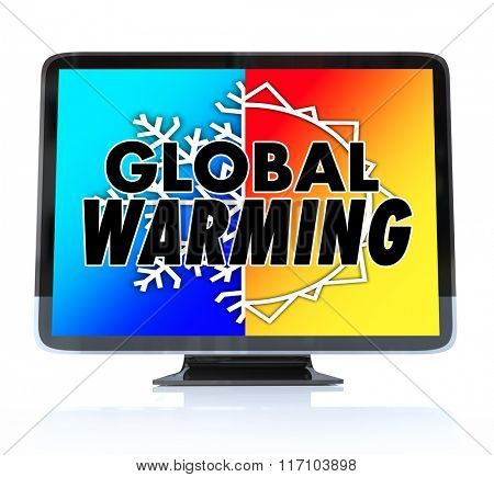 Global Warming words on a TV or television screen news report program as an urgent alert or emergency message