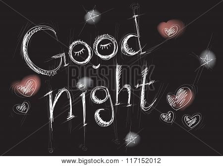 Stylized White Lettering Goodnight On A Black Background