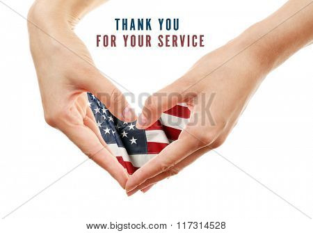 Text Thank You For Your Service and USA flag in hands, USA National holiday concept