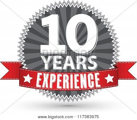 10 Years Experience Retro Label With Red Ribbon, Vector Illustration