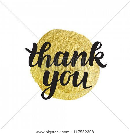 Thank You vector hand written calligraphic lettering on gold stain background. Thanksgiving gratitude greeting card. Handmade concept.