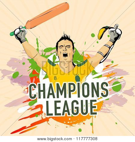 Cricket Champions League concept with illustration of a Batsman in winning pose on abstract background.