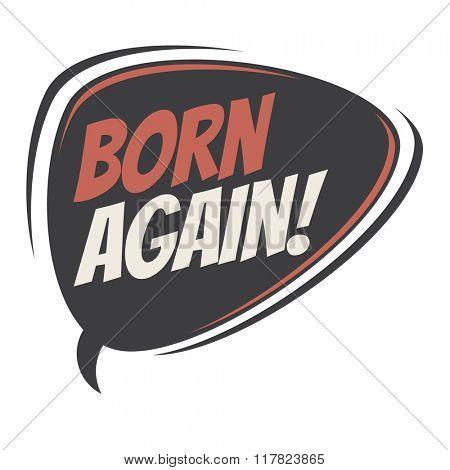 born again retro speech balloon