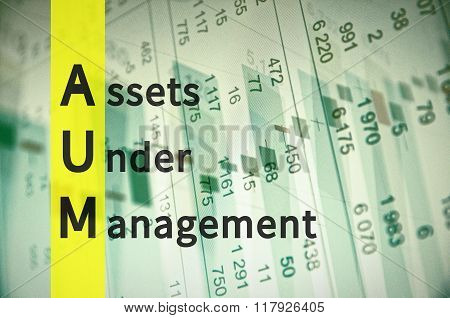 Acronym AUM as Assets Under Management. The financial data visible in the background. poster