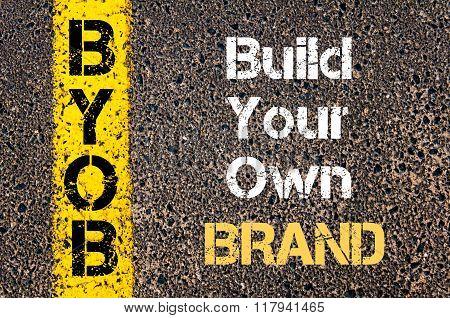 Business Acronym Byob Build Your Own Brand