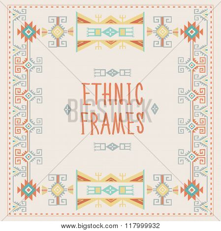 Ethnic Frames Vector. Tribal Vector. Navajo Stile Frame. Tribal Vintage Ethnic Ornament. Hand Drawn Ethnic Frame. Frames Space For Text. For Invitations Announcements Frame. Tribal Pattern.