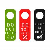 Do not litter, enter, be quiet door signs. Silence please tag, do not leave garbage and prohibited entrance signs. poster