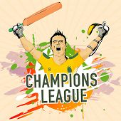 Cricket Champions League concept with illustration of a Batsman in winning pose on abstract background. poster
