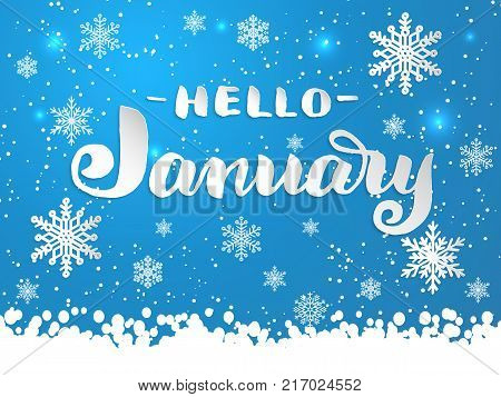 Hand drawn lettering - Hello January with snowflakes on blue background. Elegant handwritten calligraphy for winter holidays. Volumetric letters with shadow and snowflakes. For cards, invitations etc