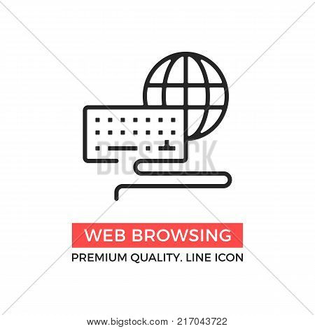 Vector web browsing icon. Computer keyboard and globe. Web surfing, search query concept. Premium quality graphic design elements. Modern sign, linear pictogram, outline symbol, simple thin line icon