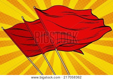 Red flag pop art background. retro vector illustration. rally demonstration