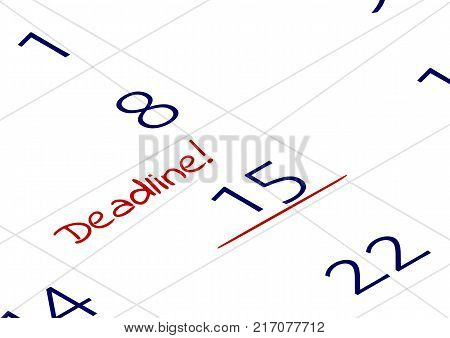 A reminder of the important appointment. An important date with the word Deadline written in notebook or calendar. Business concept. Vector illustration