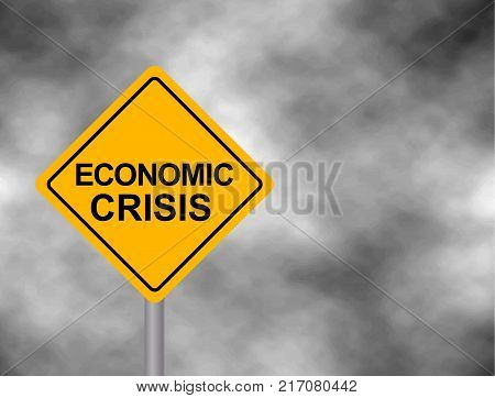 Yellow road sign as a warning of Crisis Economic. Background of dark grey sky with cumulus clouds and yellow banner. Vector illustration