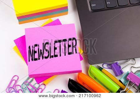 Writing text showing Subscribe Newsletter made in the office with surroundings such as laptop, marker, pen. Business concept for Internet Online Communication Workshop white background space