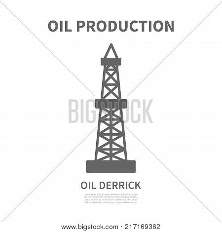 Oil derrick linear logotype for oil producing company. Rig for exploration and drilling wells for oil production.