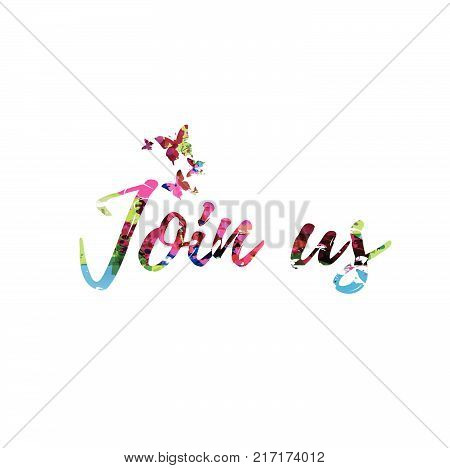 Join Us colorful handwritten inscription isolated. Join Us calligraphy vector illustration. Join Us phrase lettering