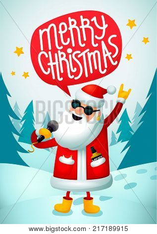 Rock-n-roll Santa. Singing Santa Claus - rock star with merry christmas text speech bubble on blue christmas background. Christmas hipster poster for party. Xmas greeting card. Vector illustration.