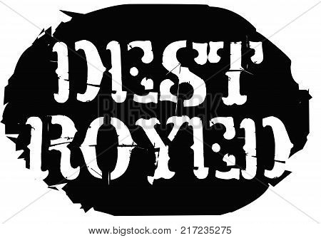 Destroyed. Typographic stamp visualisation concept Original series.