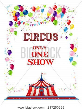 Holiday template for design banner, ticket, leaflet, card, poster and so on. Circus holiday background. Circus holiday banner