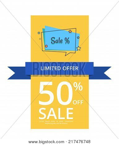 Limited offer 50 off sale with inscription vector isolated on white with text. Template blue ribbon, good proposal info about half price discount