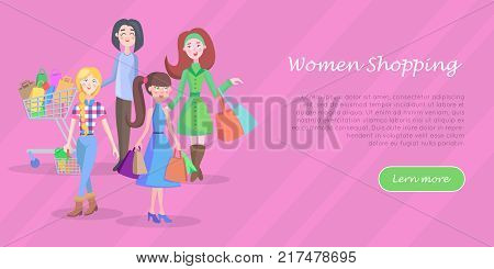 Women shopping conceptual banner. Beautiful women make purchases with shopping trolley, baskets and bags vector illustrations. Holiday shopping concept for sale promotions web page