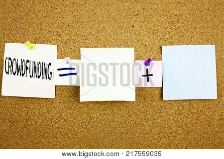 Conceptual announcement text caption inspiration showing Crowdfunding Business concept for Business Fundraising Project Funding written on Sticky Note on cork background with space