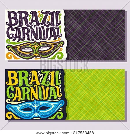 Vector banners for Brazil Carnival, invite tickets with purple brazilian mask, original font for festive text brazil carnival on green, colorful streamers, layouts for samba carnival in Rio de Janeiro