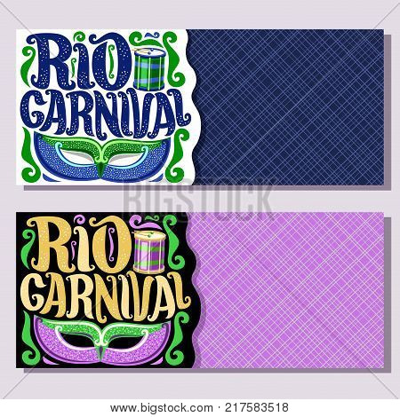 Vector banners for Rio Carnival, invite tickets with brazilian mask, original font for text rio carnival, drum with sticks for samba parade, layouts for dance carnival show in Brazil Rio de Janeiro.