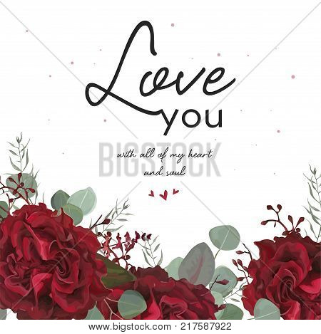 Floral valentine card beauty design with vector watercolor floral bouquet frame with garden tender red burgundy Rose flower Eucalyptus branch & silver blue leaves. Love you text. Greeting postcard