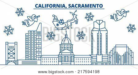 USA, California, Sacramento  winter city skyline. Merry Christmas and Happy New Year decorated banner. Winter greeting card with snow and Santa Claus. Flat, line vector, linear christmas illustration